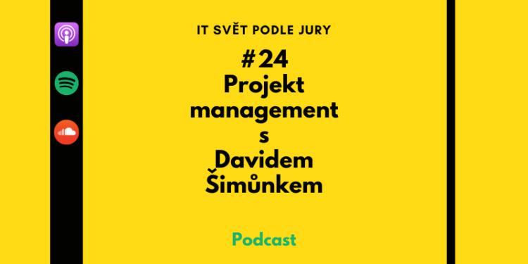 Projekt management s Davidem Šimůnkem